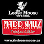 Loose Moose Mad Skillz